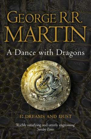 A Dance With Dragons: A Song of Ice and Fire Book 5 de George R. R. Martin