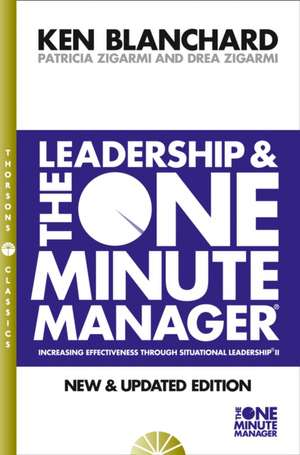 Leadership and the One Minute Manager de Kenneth Blanchard
