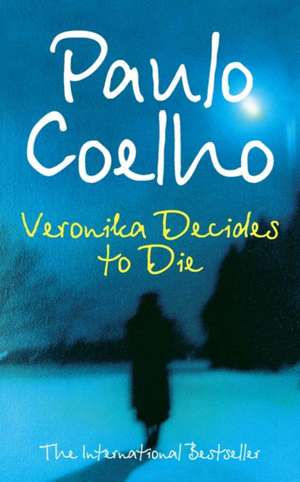Veronica Decides to Die de Paulo Coelho