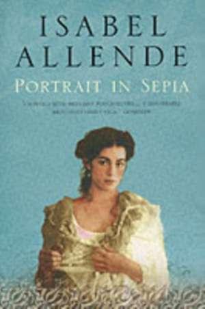 Portrait in Sepia de Isabel Allende