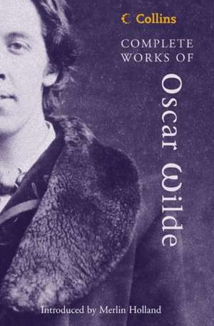 Collins Complete Works of Oscar Wilde de Oscar Wilde