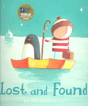 Lost and Found de Oliver Jeffers
