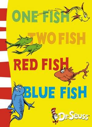 One Fish, Two Fish, Red Fish, Blue Fish de Dr. Seuss