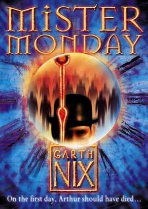 Mister Monday de Garth Nix