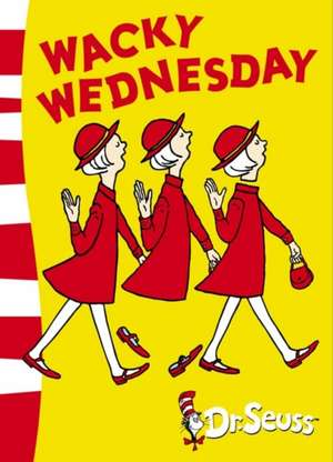 Seuss, D: Wacky Wednesday