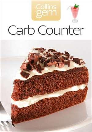 Collins Gem Carb Counter:  Ratings for Over 2000 Foods - Plus Portions, Calories, Protein, Fat & Fibre de Harper Collins (UK)