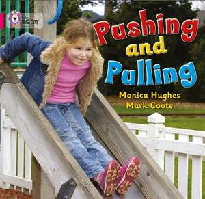 Pushing and Pulling