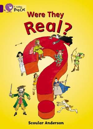 Were They Real? de Scoular Anderson
