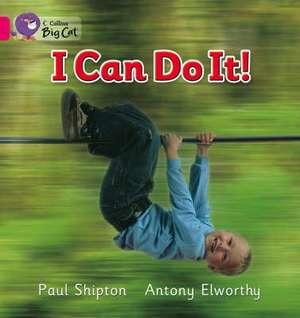 I Can Do It! de Paul Shipton