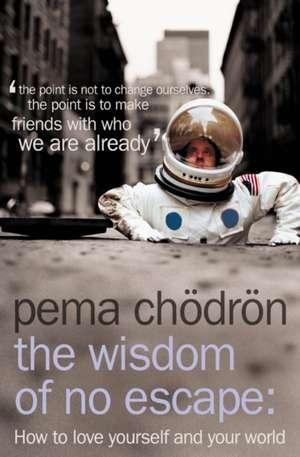 The Wisdom of No Escape imagine