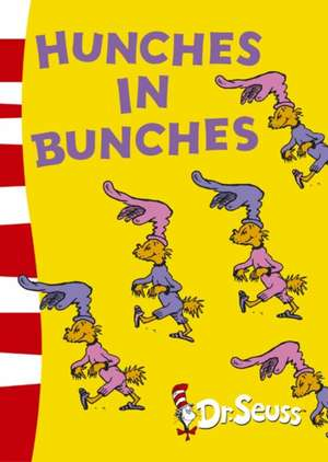 Hunches in Bunches de Dr. Seuss