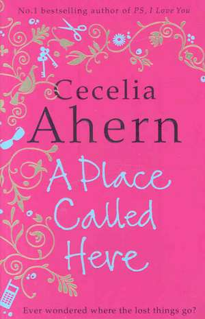 A Place Called Here de Cecelia Ahern