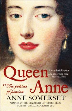 Queen Anne de Anne Somerset