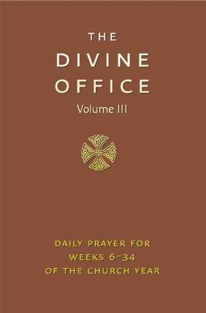 Divine Office Volume 3 imagine