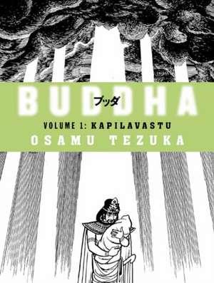 Kapilavastu: Buddha, Book 1 de Osamu Tezuka