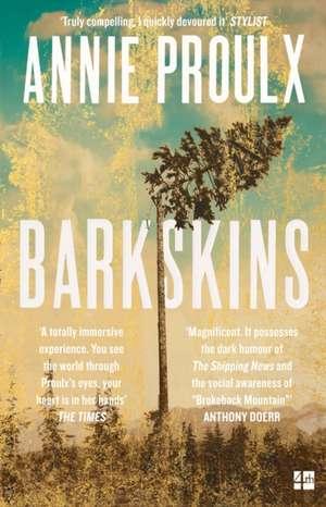 Barkskins de Annie Proulx