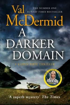 A Darker Domain de Val McDermid