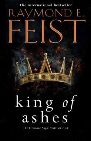 KING OF ASHES FIREMANE PB de  RAYMOND E  FEIST