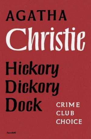 Hickory Dickory Dock de Agatha Christie