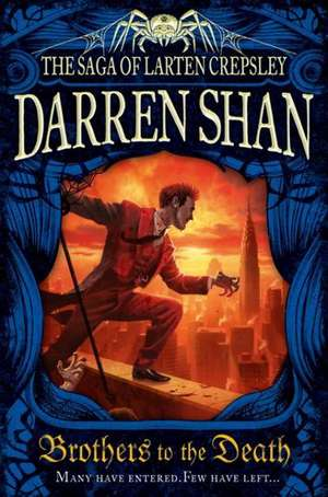 Brothers to the Death de Darren Shan