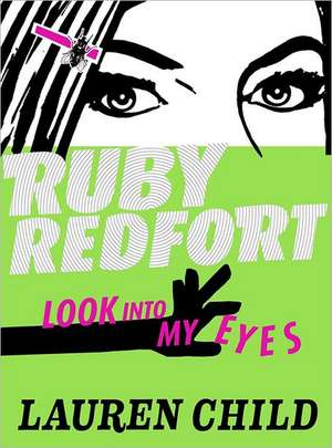 Look into My Eyes (Ruby Redfort, Book 1)