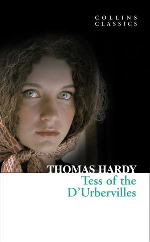Tess of the D'Urbervilles de Thomas Hardy
