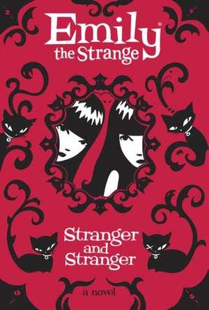Strange and Stranger de Rob Reger