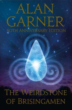 The Weirdstone of Brisingamen de Alan Garner