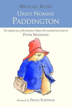 Ursus Nomine Paddington: A Bear Called Paddington