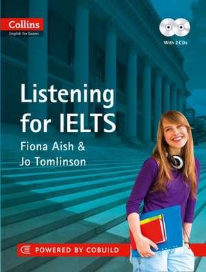 Collins Listening for IELTS: Incl. CD de Fiona Aish