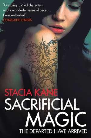 Sacrificial Magic de Stacia Kane