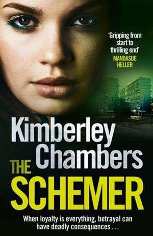 The Schemer de Kimberley Chambers
