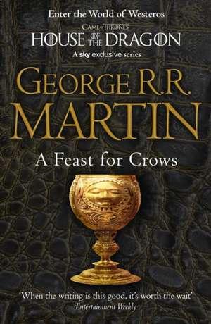 A Feast for Crows (Reissue) de George R. R. Martin