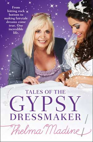 Madine, T: Tales of the Gypsy Dressmaker