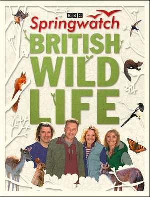 Springwatch British Wildlife de Stephen Moss