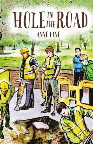 Hole in the Road de Anne Fine