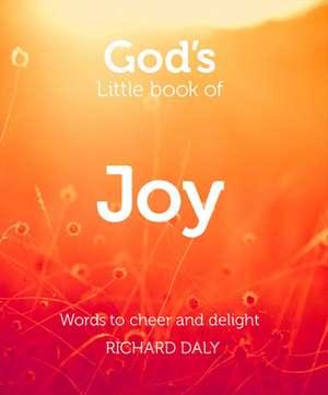 God's Little Book of Joy de Richard Daly