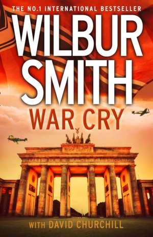 War Cry de Wilbur Smith