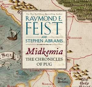 Midkemia: The Chronicles of Pug de Raymond E. Feist