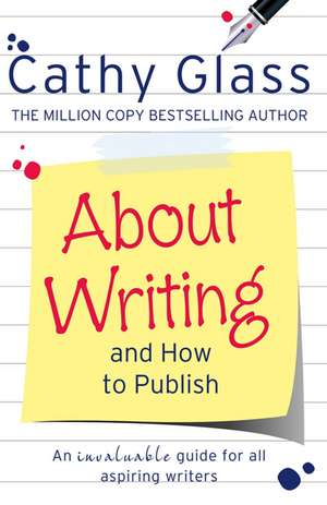 About Writing and How to Publish de Cathy Glass