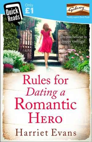 Rules for Dating a Romantic Hero de Harriet Evans