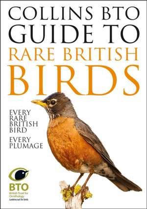 Collins BTO Guide to Rare British Birds de Paul Sterry