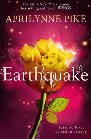 Earthquake de Aprilynne Pike