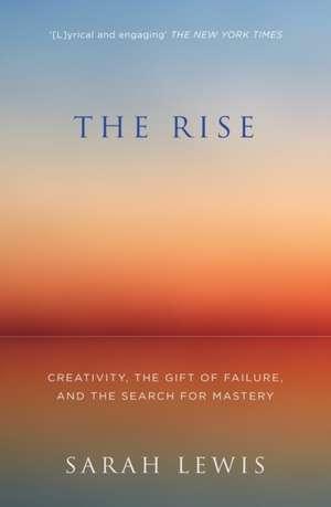 The Rise de Sarah Lewis