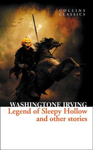 Irving, W: Legend of Sleepy Hollow and Other Stories de Washington Irving