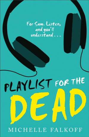 Playlist for the Dead de Michelle Falkoff