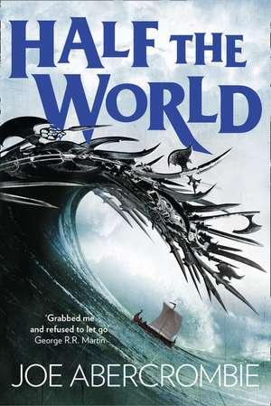 Shattered Sea 02. Half the World de Joe Abercrombie