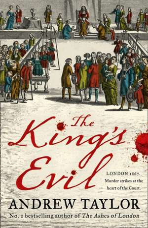 The King's Evil de Andrew Taylor