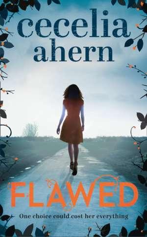 Flawed de Cecelia Ahern