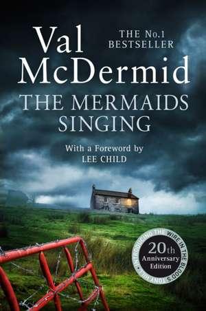 The Mermaids Singing de Val McDermid